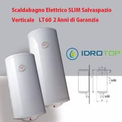 Scaldabagno LT60 Elettrico SLIM Salvaspazio Verticale 2 Anni Garanzia