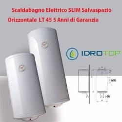 Scaldabagno LT 45 Elettrico SLIM Salvaspazio Orizzontale 5 Anni Garanzia