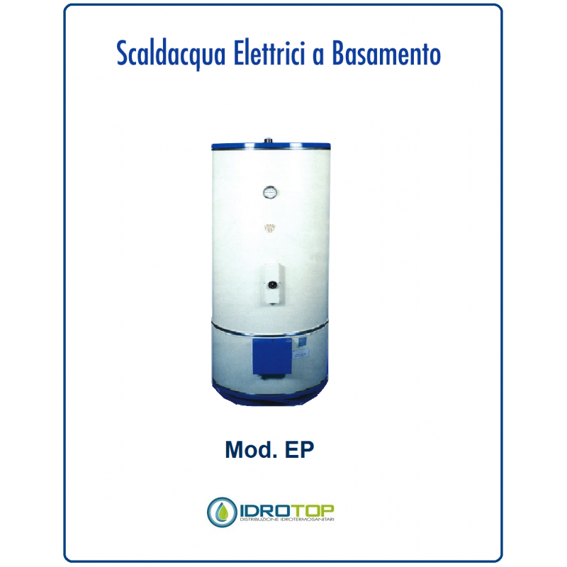 Scaldabagno elettrico 200lt mod ep a basamento con piedi - Montaggio scaldabagno elettrico ...