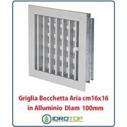 Griglia Bocchetta 16x16cm Diam. 100mm Alluminio con Adattatore per Camino