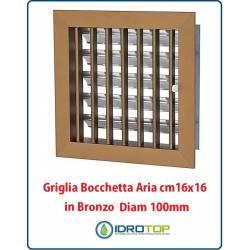 Griglia Bocchetta 16x16cm Diam. 100mm Bronzo con Adattatore per Camino