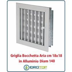 Griglia Bocchetta 18x18cm Diam. 140mm Alluminio con Adattatore per Camino