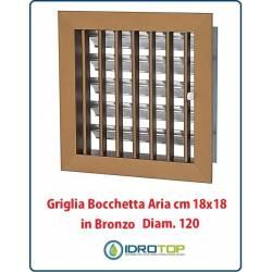 Griglia Bocchetta 18x18cm Diam. 120mm Bronzo con Adattatore per Camino