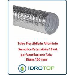 Tubo Flessibile Diam.160mm in Alluminio Semplice Estensibile 10 mt. per Ventilazione