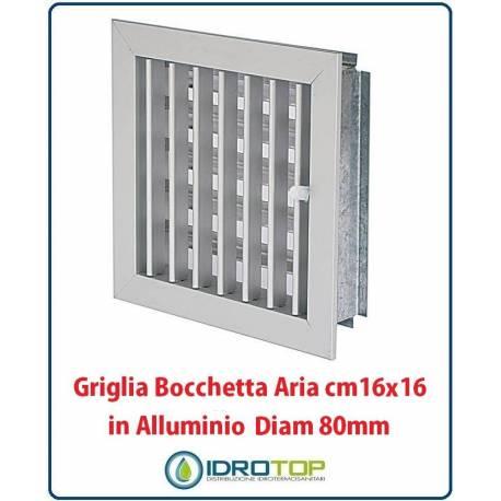 Griglia Bocchetta DIam. 80mm Alluminio 16x16cm con Adattatore per Camino