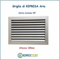 Griglie Altezza 100mm di Ripresa Aria in Alluminio con Alette Oblique fisse