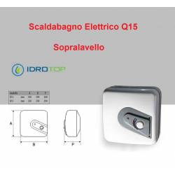 Scaldabagno Elettrico Q15 ST versione SOPRA LAVELLO 15 litri