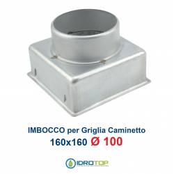 Imbocco Adattatore 16x16 diametro 100mm per Griglia Caminetto