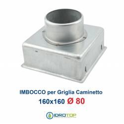Imbocco per Griglia 16x16 diametro 80mm Raccordo Adattatore per Bocchetta Caminetto