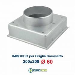 Imbocco per Griglia 20x20 diametro 60mm Raccordo Adattatore per Bocchetta Caminetto