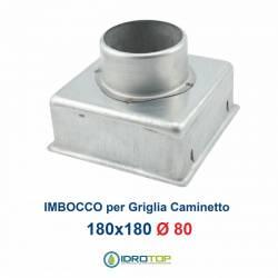 Imbocco per Griglia 18x18 diametro 80mm Raccordo Adattatore per Bocchetta Caminetto